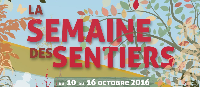 SEMAINE DES SENTIERS - du 10 au 16 Octobre 2016